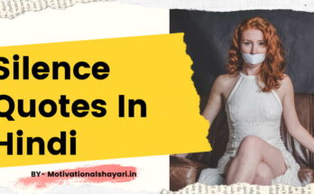 Silence Quotes In Hindi